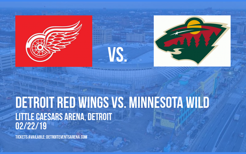 Detroit Red Wings vs. Minnesota Wild at Little Caesars Arena
