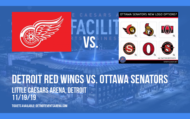 Detroit Red Wings vs. Ottawa Senators at Little Caesars Arena