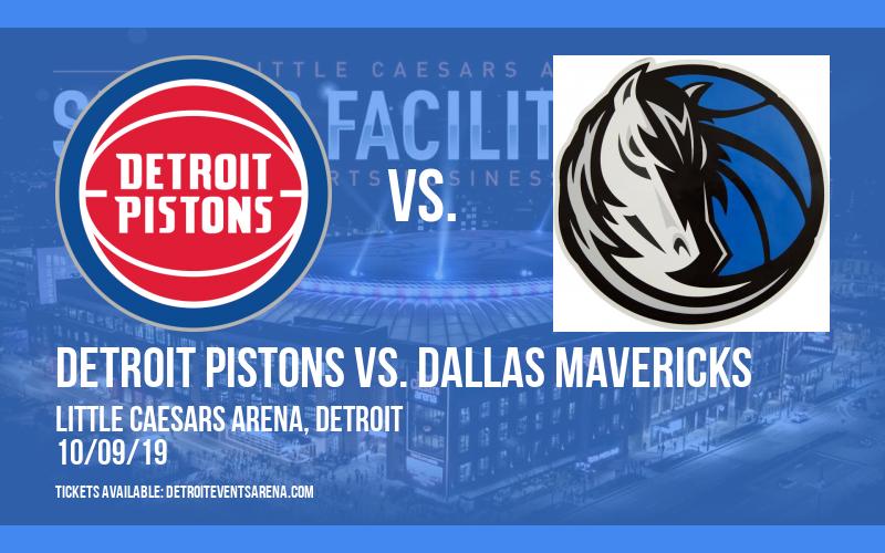 NBA Preseason: Detroit Pistons vs. Dallas Mavericks at Little Caesars Arena
