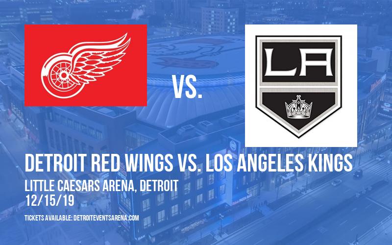 Detroit Red Wings vs. Los Angeles Kings at Little Caesars Arena
