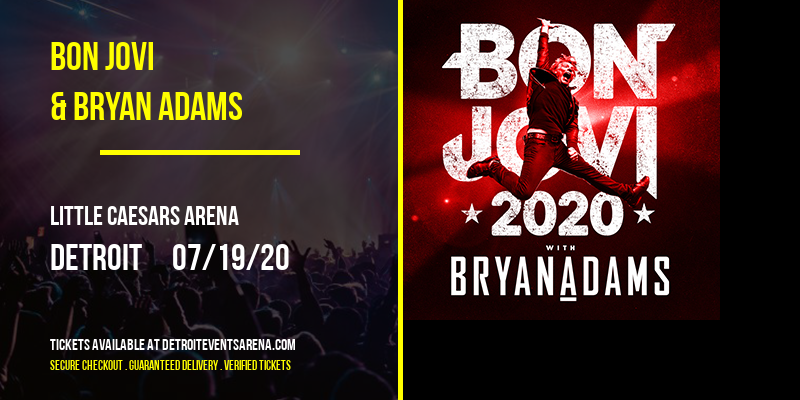 Bon Jovi & Bryan Adams at Little Caesars Arena