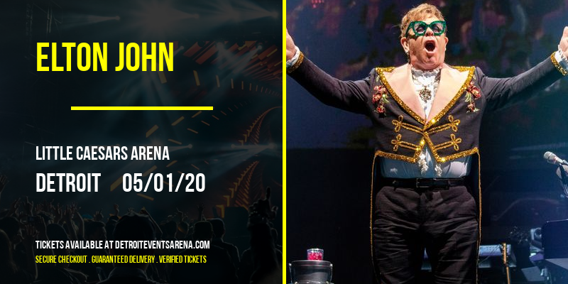 Elton John [POSTPONED] at Little Caesars Arena