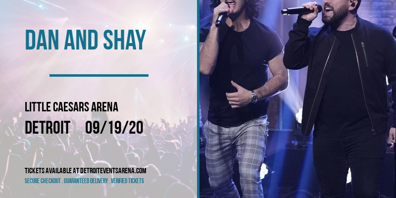 Dan And Shay [POSTPONED] at Little Caesars Arena