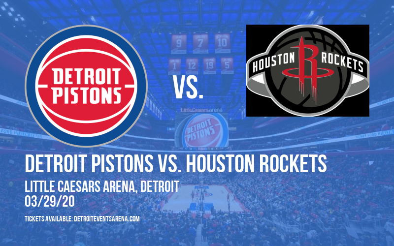 Detroit Pistons vs. Houston Rockets [CANCELLED] at Little Caesars Arena