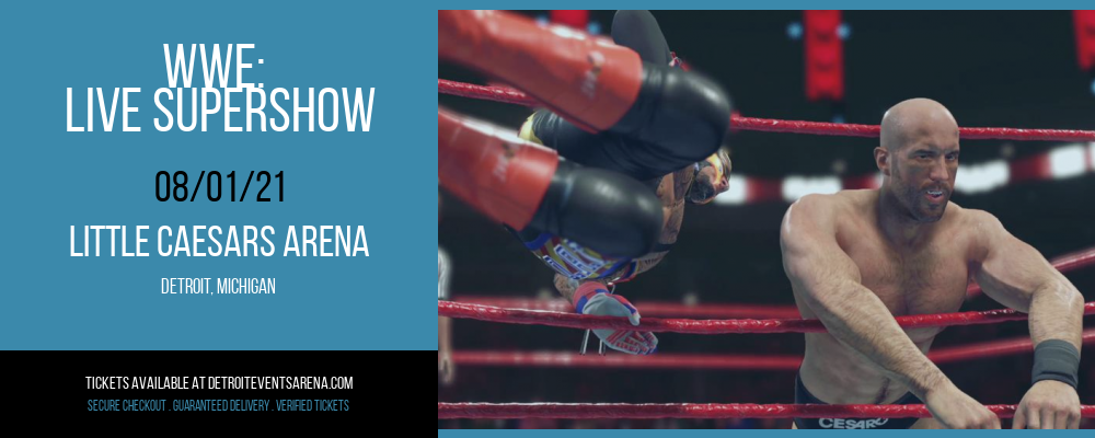 WWE: Live Supershow at Little Caesars Arena
