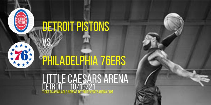 NBA Preseason: Detroit Pistons vs. Philadelphia 76ers at Little Caesars Arena
