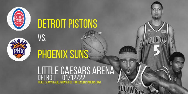Detroit Pistons vs. Phoenix Suns at Little Caesars Arena