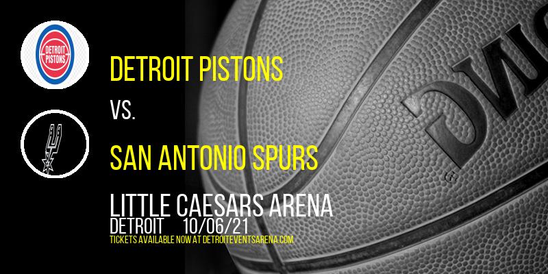 NBA Preseason: Detroit Pistons vs. San Antonio Spurs at Little Caesars Arena