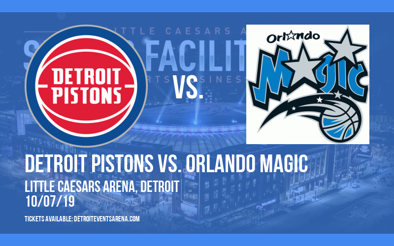 NBA Preseason: Detroit Pistons vs. Orlando Magic at Little Caesars Arena
