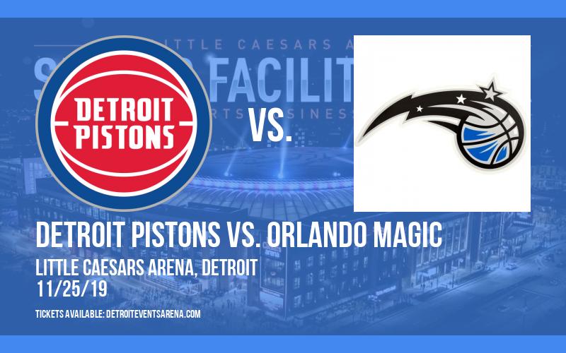 Detroit Pistons vs. Orlando Magic at Little Caesars Arena