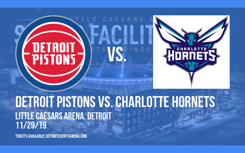 Detroit Pistons vs. Charlotte Hornets at Little Caesars Arena