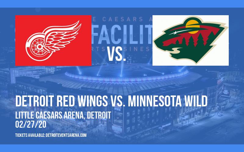 Detroit Red Wings vs. Minnesota Wild at Little Caesars Arena