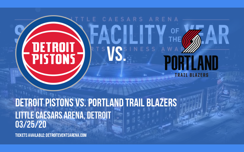Detroit Pistons vs. Portland Trail Blazers [CANCELLED] at Little Caesars Arena