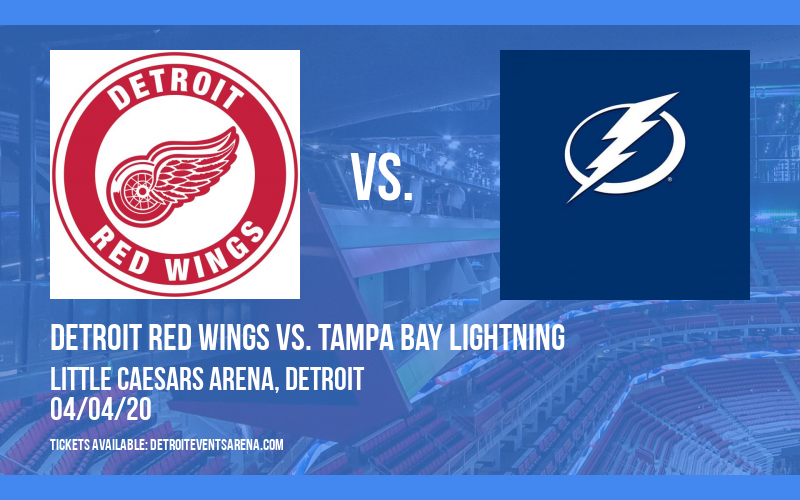 Detroit Red Wings vs. Tampa Bay Lightning [CANCELLED] at Little Caesars Arena
