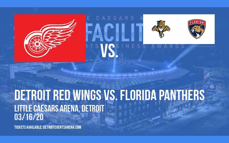 Detroit Red Wings vs. Florida Panthers [CANCELLED] at Little Caesars Arena