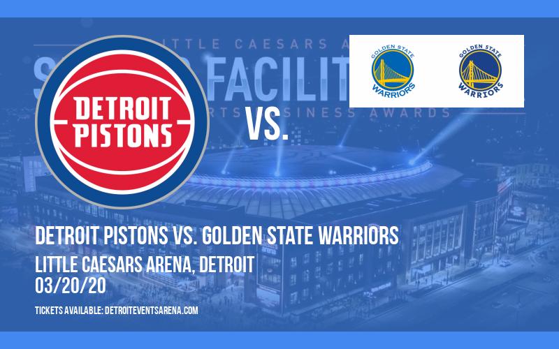 Detroit Pistons vs. Golden State Warriors [CANCELLED] at Little Caesars Arena