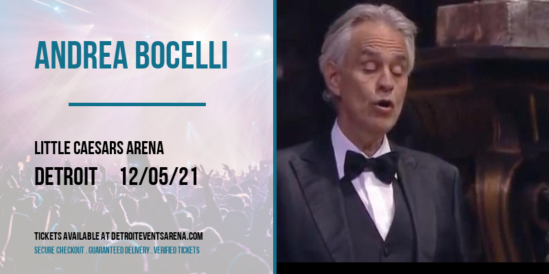 Andrea Bocelli at Little Caesars Arena