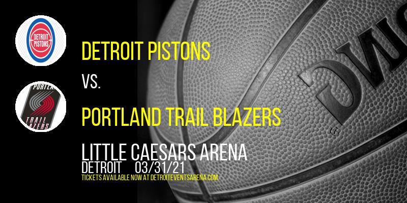 Detroit Pistons vs. Portland Trail Blazers at Little Caesars Arena
