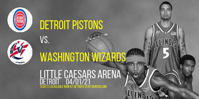 Detroit Pistons vs. Washington Wizards at Little Caesars Arena