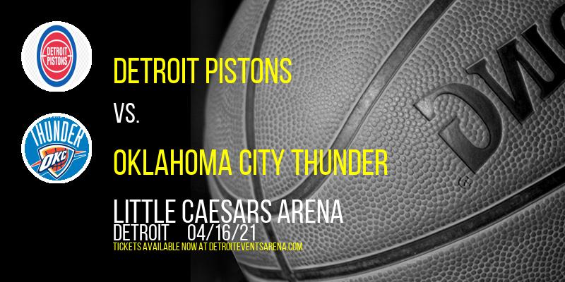 Detroit Pistons vs. Oklahoma City Thunder at Little Caesars Arena