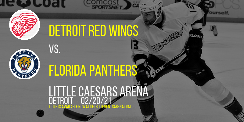 Detroit Red Wings vs. Florida Panthers at Little Caesars Arena