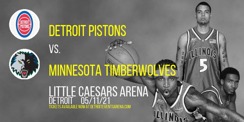 Detroit Pistons vs. Minnesota Timberwolves at Little Caesars Arena