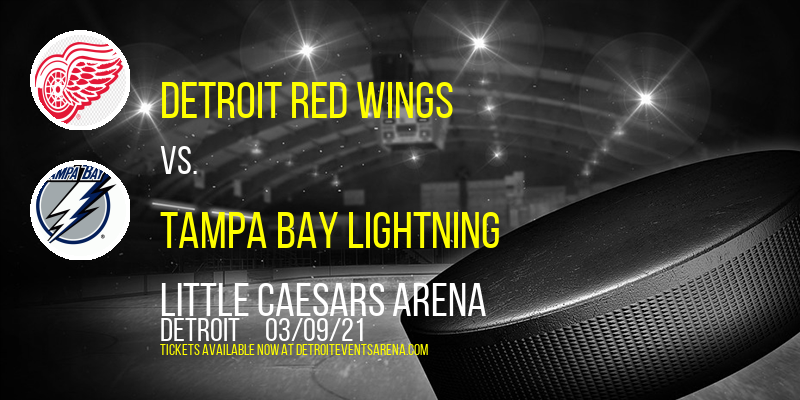 Detroit Red Wings vs. Tampa Bay Lightning at Little Caesars Arena