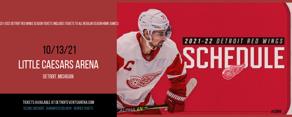 2021-2022 Detroit Red Wings Season Tickets (Includes Tickets To All Regular Season Home Games) at Little Caesars Arena