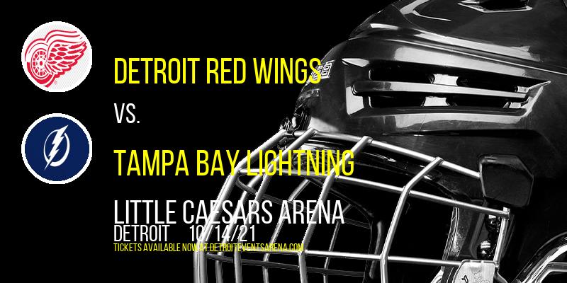 Detroit Red Wings vs. Tampa Bay Lightning at Little Caesars Arena