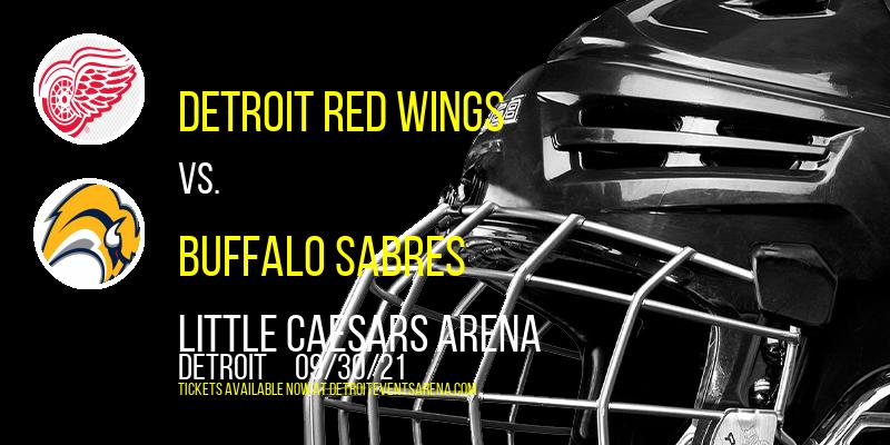Nhl Preseason: Detroit Red Wings Vs. Buffalo Sabres at Little Caesars Arena
