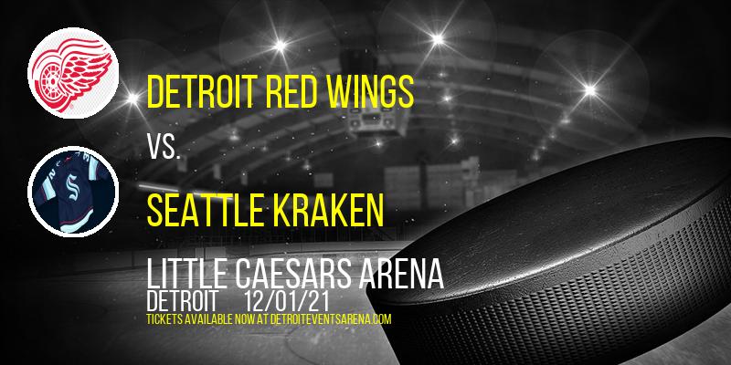 Detroit Red Wings vs. Seattle Kraken at Little Caesars Arena
