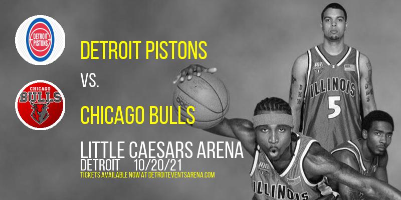 Detroit Pistons vs. Chicago Bulls at Little Caesars Arena