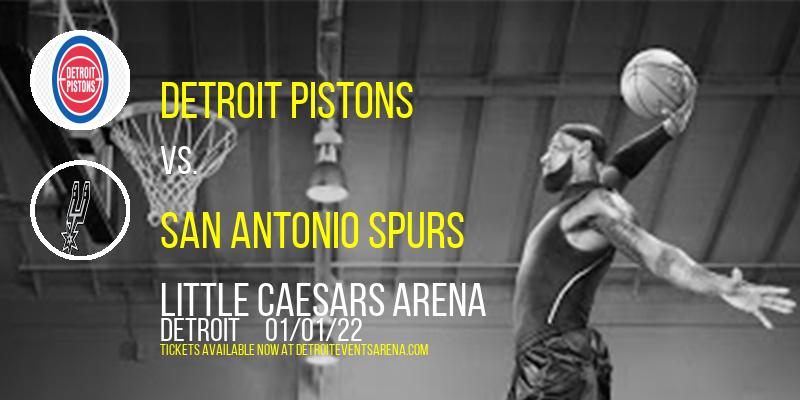 Detroit Pistons vs. San Antonio Spurs at Little Caesars Arena