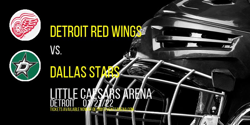 Detroit Red Wings vs. Dallas Stars at Little Caesars Arena